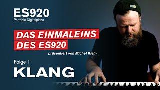 "Das Einmaleins des ES920 - ""Klang"" | 1/5"