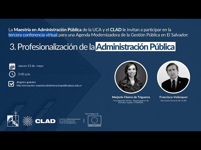 Tercera conferencia: Profesionalización de la Administración Pública