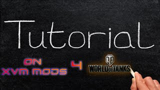 XVM Mod Tutorial for World of Tanks