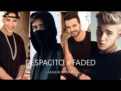 Despacito X Faded (LASGUN Mashup) - Alan Walker, Luis Fonsi, Daddy Yankee, Justin Bieber