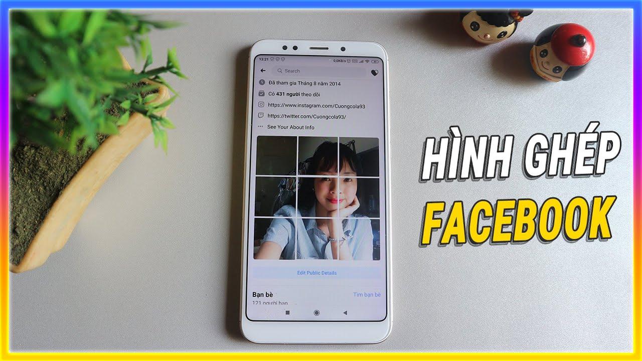 Tạo ảnh ghép hình trang trí facebook cực độc đáo với PhotoSplit | Mê thủ thuật
