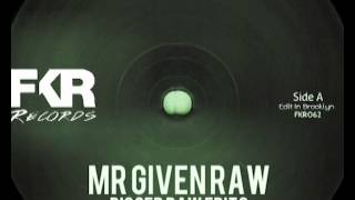 Mr Given Raw - Deeper Groove