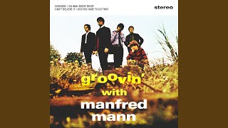 Provided to YouTube by Awal Digital Ltd Groovin' · Manfred Mann · M...