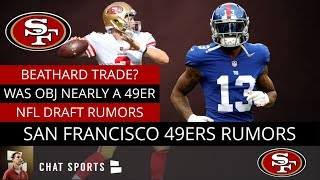 49ers News & Rumors: Did 49ers Attempt A HUGE Trade? 49ers Draft Rumors, & C.J. Beathard Trade