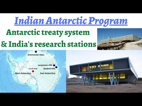 Indian Antarctic Program & its objectives, NCPOR, Antarctic treaty system, India's research stations