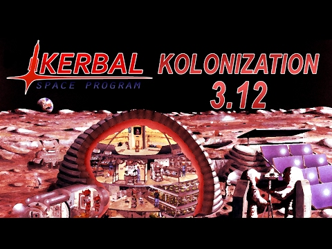 Kerbal Space Program - Kolonization in 1.2 12 - Fulfillment
