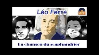 Léo Ferré - La chanson du scaphandrier (HD) Officiel Seniors Musik
