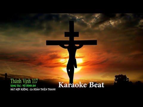 Thánh Vịnh 117 (Karaoke Beat )