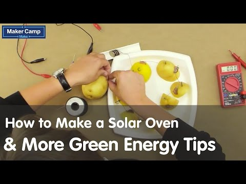 Maker Camp 2015 - How to Make a Solar Oven and More Green Energy Tips