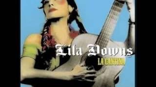 Lila Downs-Yo ya me voy
