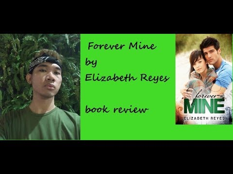 Forever Mine By Elizabeth Reyes Book Review