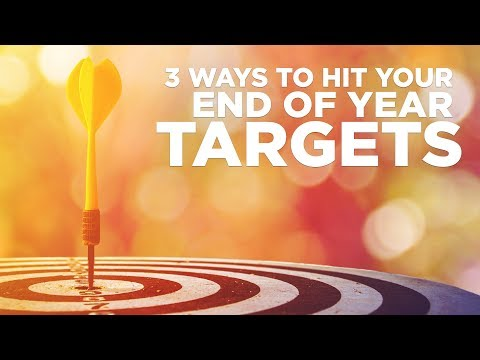 3 Ways to Hit Your End of Year Target - Young Hustlers