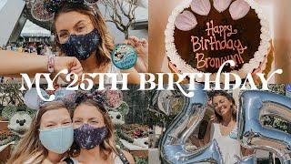 CELEBRATING MY 25TH BIRTHDAY IN DISNEY WORLD