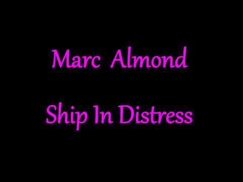 Marc Almond  Ship In Distress