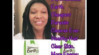 Diatomaceous Earth. Cheapest Parasite Cleanse Ever. Healthy Hair. Clearer Skin. More Energy.