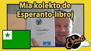 Mia kolekto de Esperanto-libroj