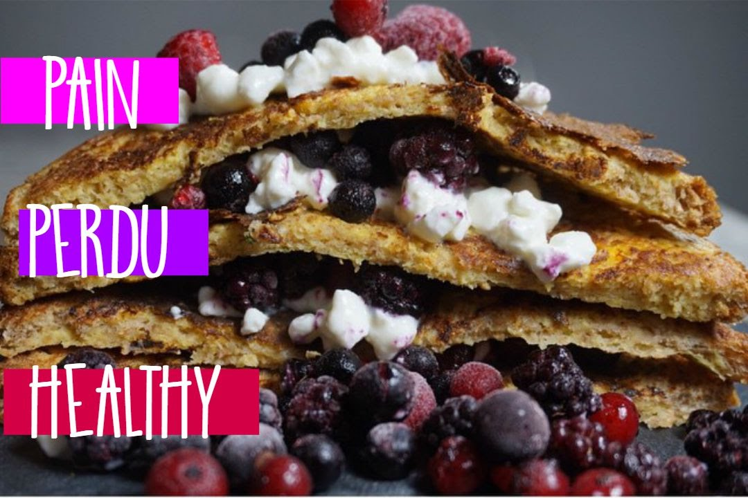 Recette Facile Healthy Pain Perdu By Emmafitnessgoal Youtube