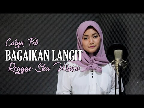 Bagaikan Langit (Reggae Ska Version) Caryn Feb - Jheje Project