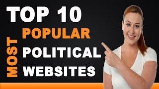 Best Political Websites - Top 10 List
