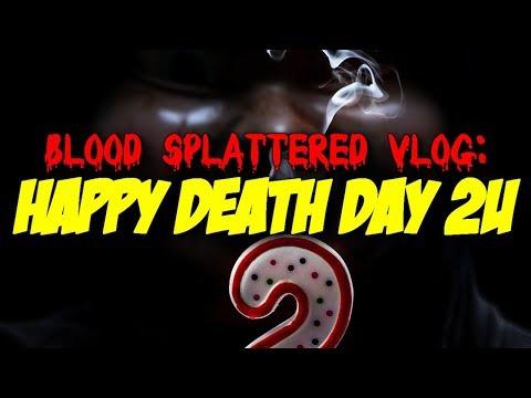 Happy Death Day 2U (2019) – Blood Splattered Vlog (Horror Movie Review)