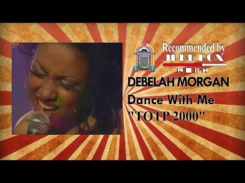 Debelah Morgan - Dance With Me (TOTP 2000)