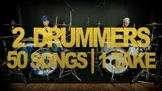 2 Drummers, 50 Songs, 1 Take