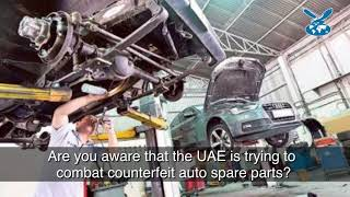 New UAE law to combat fake auto spare parts