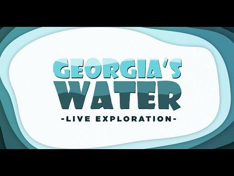 Georgia's Water Live Exploration