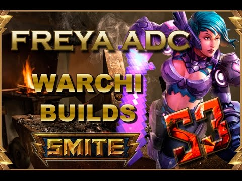 SMITE! Warchi builds S3: Freya ADC! #16
