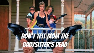 Don't Tell Mom the Babysitter's Dead - WikiVisually