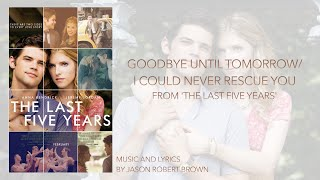 "Goodbye Until Tomorrow (from ""The Last Five Years"") Piano Instrumental Karaoke"