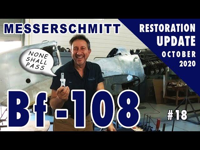 Messerschmitt Bf-108 - Restoration Update #18 - October 2020