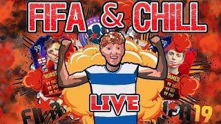 FIFA 19 & CHILL! WHO NEEDS FUTCHAMPS?!?! (PS4/XBOX)