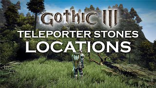 Gothic All Teleporter Stones Locations