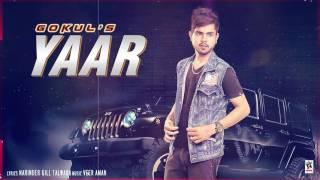 Video YAAR (Full Audio Song) | Gokul | New Punjabi Songs 2017 | AMAR AUDIO download MP3, 3GP, MP4, WEBM, AVI, FLV Agustus 2019