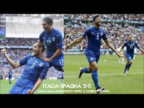 ITALIA-SPAGNA 2-0 - Radiocronaca di Francesco Repice & Daniele Fortuna (27/6/2016) EURO 2016 (Radio)