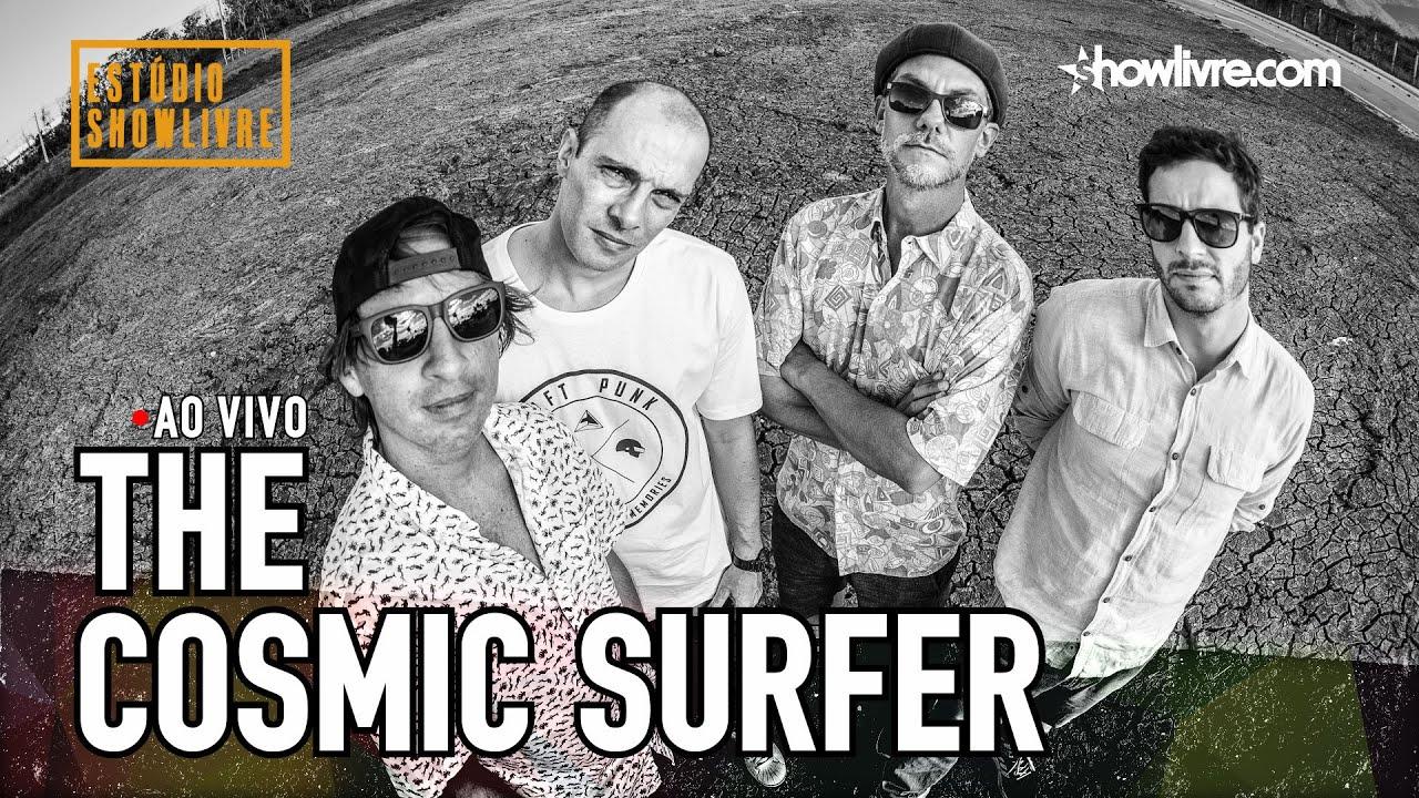 The Cosmic Surfer no Estúdio Showlivre - Ao Vivo
