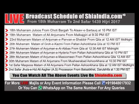 Live Schedule of ShiaIndia.com From 18th Muharram to 2nd Safar 1439-2017