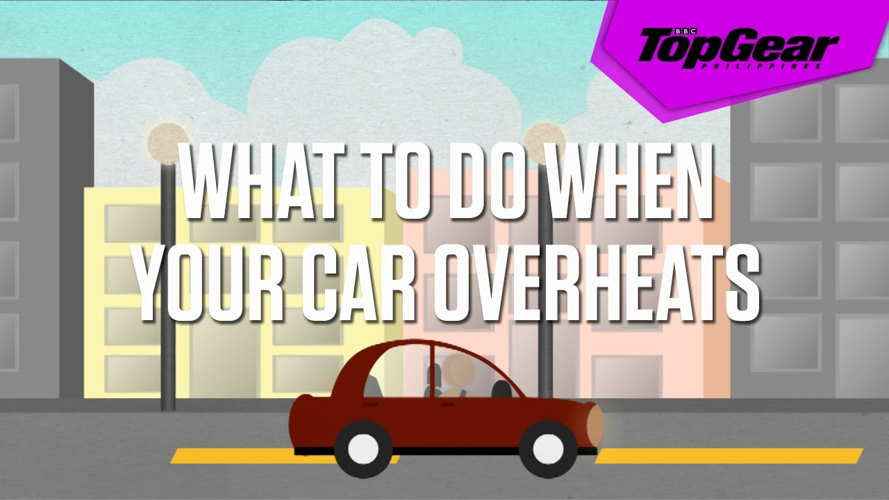 What To Do If Car Overheats >> What To Do When Your Car Overheats Youtube