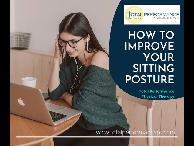 How To Improve Your Sitting Posture