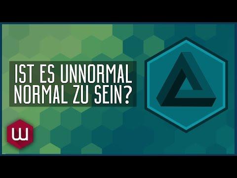 Ist es unnormal normal zu sein?