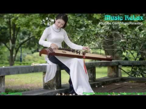 晚上聽的音樂 29 ♪ Music Relaxing Zither & Bamboo Flute ♥ 中國傳統音樂 ♫ 竹笛&古筝