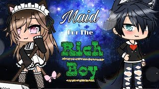 ❤️ Maid For The Rich Boy ❤️ GLMM [] Gacha Life Mini Movie []