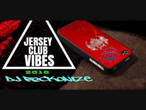 Jersey Club Vibes 2016 Dj Reckonize