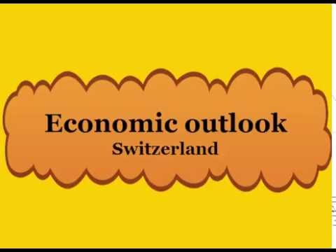 Economic outlook of Switzerland