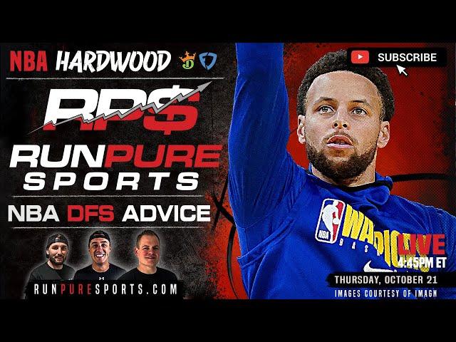 NBA DRAFTKINGS PICKS - THURSDAY OCTOBER 21 - HARDWOOD LIVE