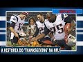 #NFL - A HISTÓRIA DO 'THANKSGIVING' NO ESPORTE DA BOLA OVAL!