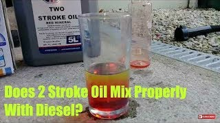 Does 2 Stroke Oil Mix Properly With Diesel?