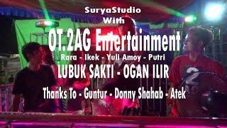 2AG Entertainment at Lubuk Sakti