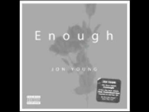 Jon Young - Enough (New Single)